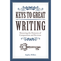 Keys to Great Writing (English Edition)