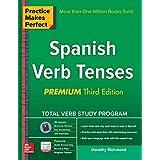 Practice Makes Perfect Spanish Verb Tenses, Premium 3rd Edition (Practice Makes Perfect Series)