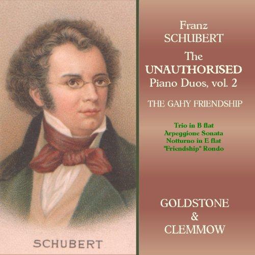 (Schubert: The Unauthorised Piano Duos, Vol.)