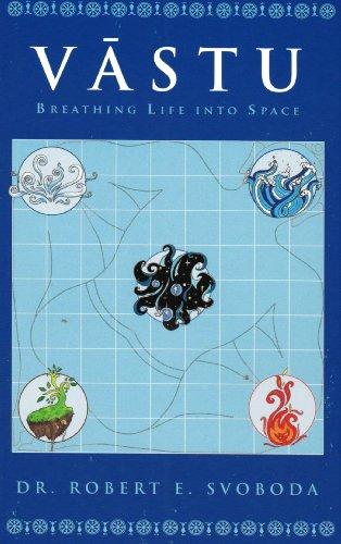 Vastu: Breathing Life Into Space