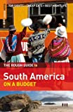 South America on a Budget, Rough Guides Staff and Amber Books Staff, 1858288185