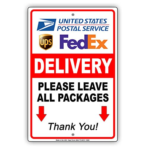 (Delivery Please Leave All Packages Here Thank You USPS Ups FedEx Notice Metal Aluminum Sign 8x12)