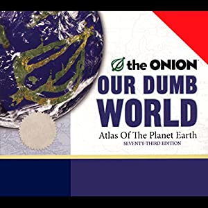 Our Dumb World Audiobook
