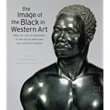 """The Image of the Black in Western Art, Volume III: From the """"Age of Discovery"""" to the Age of Abolition, Part 3: The Eighteenth Century"""