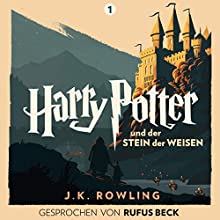 Harry Potter und der Stein der Weisen: Gesprochen von Rufus Beck (Harry Potter 1) Audiobook by J.K. Rowling Narrated by Rufus Beck