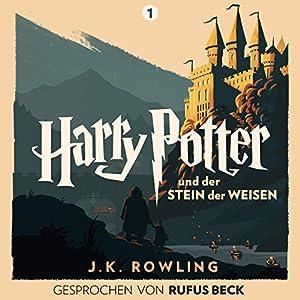 J.K. Rowling - Harry Potter und der Stein der Weisen: Gesprochen von Rufus Beck (Harry Potter 1)