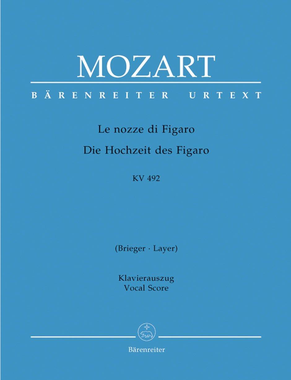Le nozze di Figaro (Die Hochzeit des Figaro) KV 492 -Opera buffa in vier Akten-. Klavierauszug, Urtextausgabe