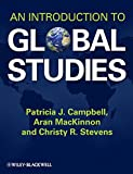 img - for An Introduction to Global Studies book / textbook / text book