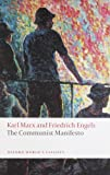 The Communist Manifesto, Karl Marx and Friedrich Engels, 019953571X