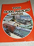 Tyco Model Railroad Manual, Robert Schleicher, 0801968569