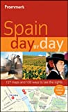 Frommer's Spain Day by Day, Neil Edward Schlecht and David Lyon, 0470497696