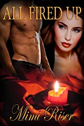 All Fired Up (Stardust Book 2) (English Edition)
