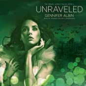 Unraveled: Crewel World Trilogy, Book 3 | Gennifer Albin
