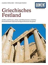 DuMont Kunst-Reiseführer Griechisches Festland: Zwischen Korinthischem Golf und nordgriechischem Bergland