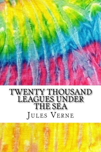 Twenty Thousand Leagues Under the Sea: Includes MLA Style Citations for Scholarly Secondary Sources, Peer-Reviewed Journal Articles and Critical Essays (Squid Ink Classics) (Twenty Thousand Leagues Under The Sea Sparknotes)