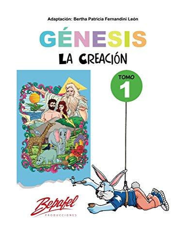 Génesis-La creación-Tomo 1: CUENTOS ILUSTRADOS (Génesis para niños) (Spanish Edition) by [Fernandini León, Bertha]
