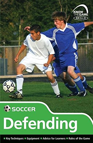 Skills: Soccer - Defending (Know the Game)