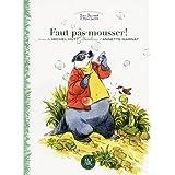Faut pas mousser !: Les enquêtes écologiques de Jean-Bernard et Miss Turtle