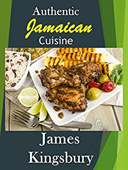 Authentic jamaican cuisine ebook james for Authentic caribbean cuisine
