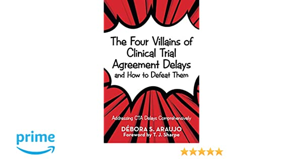 Amazon The Four Villains Of Clinical Trial Agreement Delays And