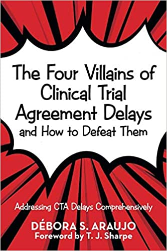 Amazon Com The Four Villains Of Clinical Trial Agreement Delays And