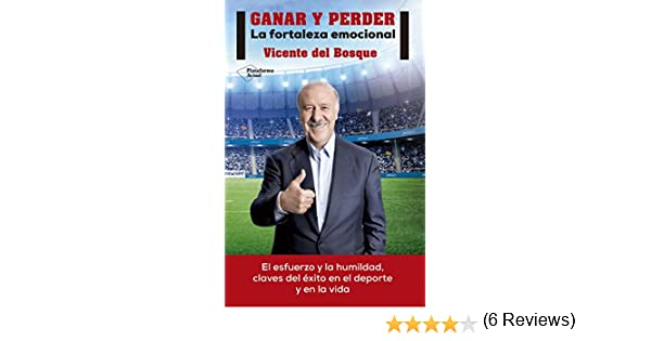 Ganar y perder eBook: Del Bosque, Vicente: Amazon.es: Tienda Kindle
