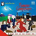 Famous Composers Audiobook by Darren Henley Narrated by Marin Alsop