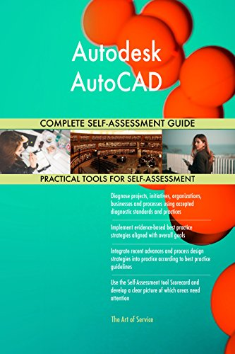 Autodesk AutoCAD Toolkit: best-practice templates, step-by-step work plans and maturity diagnostics