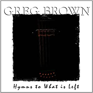 Hymns to What Is Left