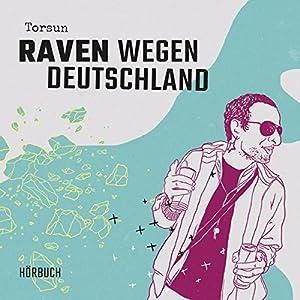 Raven wegen Deutschland Hörbuch