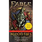 Fable: Blood Ties (A Fable Novel) by David, Peter (2011) Mass Market Paperback