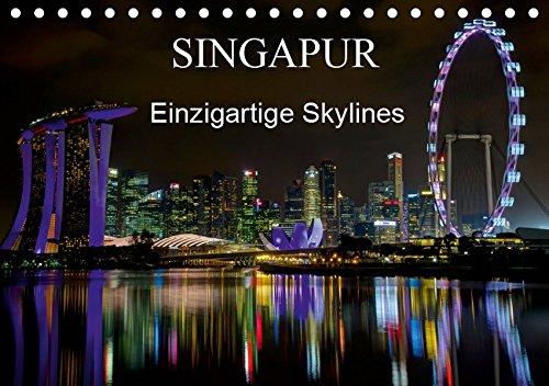 Singapur   Einzigartige Skylines  Tischkalender 2019 DIN A5 Quer   Beeindruckende Aufnahmen Einer Asiatischen Metropole  Monatskalender 14 Seiten    CALVENDO Orte