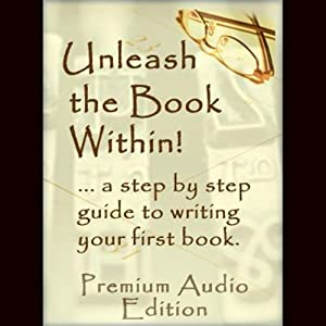 Unleash The Book Within Audiobook