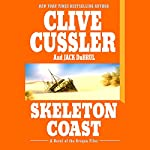 Skeleton Coast: A Novel of the Oregon Files | Clive Cussler,Jack Du Brul