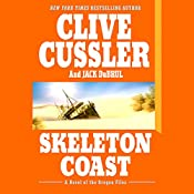 Skeleton Coast: A Novel of the Oregon Files | Clive Cussler, Jack Du Brul