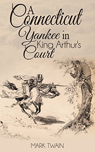 a connecticut yankee in king arthurs court sparknotes