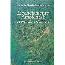 Licenciamento Ambiental. Prevenção e Controle