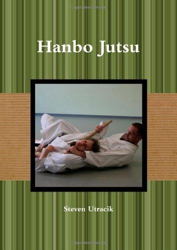 Hanbo Jutsu Steven Utracik