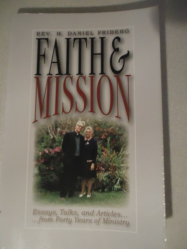 Faith & Mission: Essays, Talks, and Articles....From Forty Years of Ministry PDF