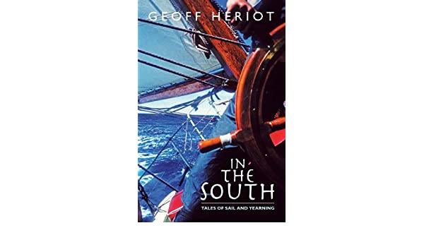 In the South: Tales of Sail and Yearning