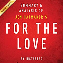 For the Love, by Jen Hatmaker: Summary & Analysis
