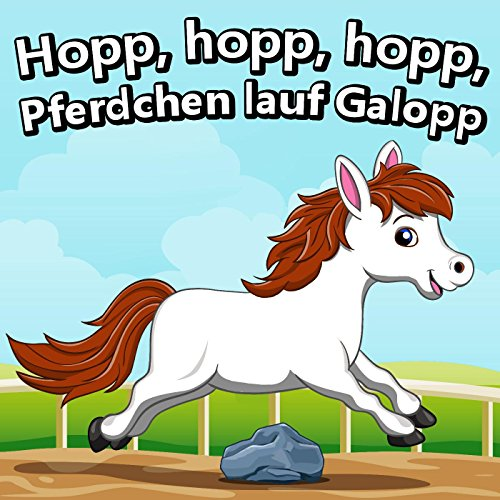 Hopp Hopp Pferdchen Lauf Galopp
