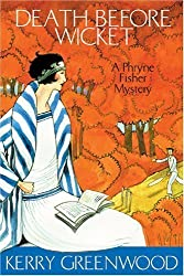 by Greenwood, Kerry Death Before Wicket: A Phryne Fisher Mystery (2008) Paperback