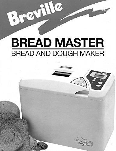 Breville Bread Machine Maker Instruction Manual (Model: BR7) Reprint [Plastic Comb]