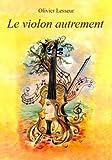 Le Violon Autrement