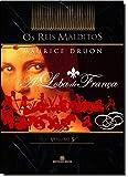 A Loba de França - Série Os Reis Malditos. Volume 5