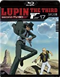 Lupin the Third second - TV. BD 17 [Blu-ray]