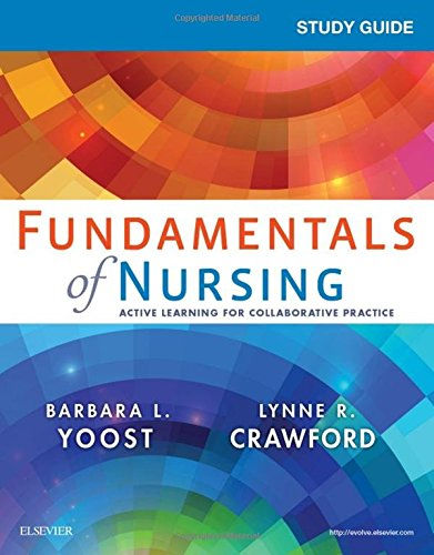 Study Guide for Fundamentals of Nursing, 1e