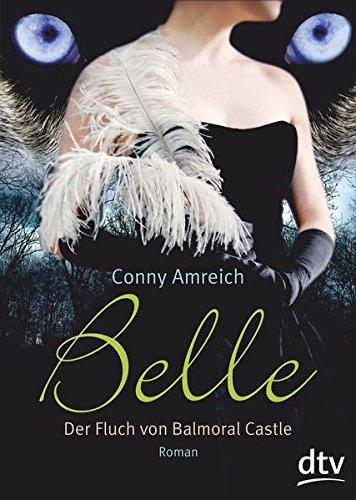 Belle - Der Fluch von Balmoral Castle: Roman