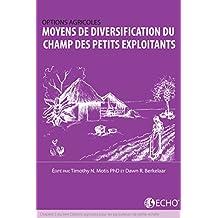 Moyens de diversification du champ des petits exploitants: Chapitre 5 du livre Options agricoles pour les agriculteurs de petite echelle (French Edition)